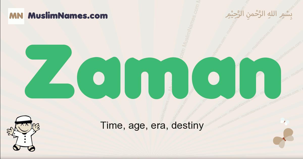 Zaman muslim boys name and meaning, islamic boys name Zaman