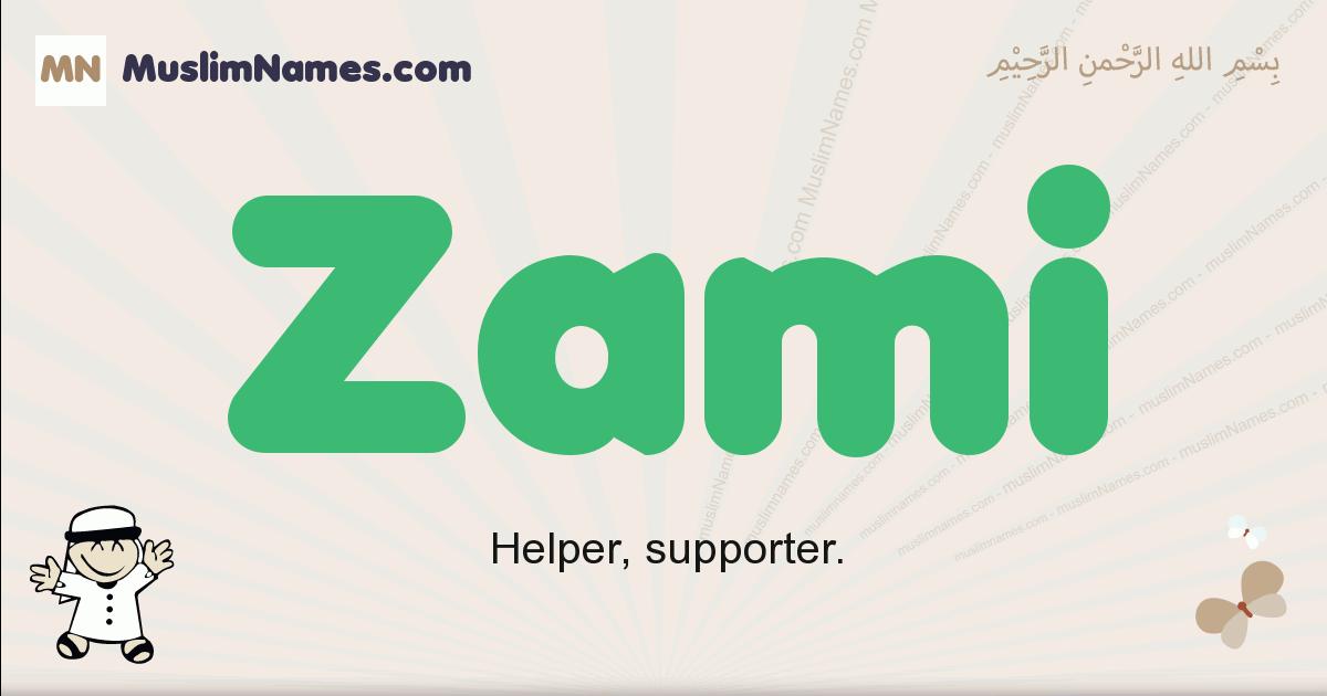 Zami muslim boys name and meaning, islamic boys name Zami