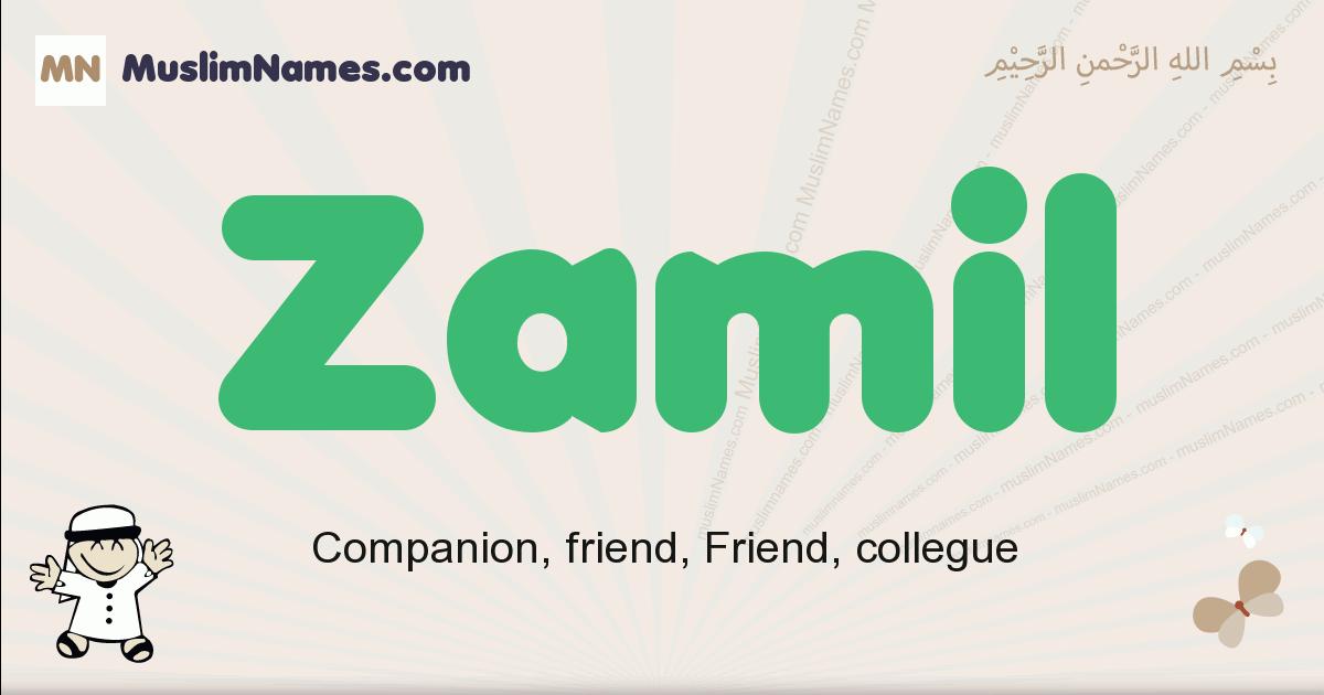 Zamil muslim boys name and meaning, islamic boys name Zamil