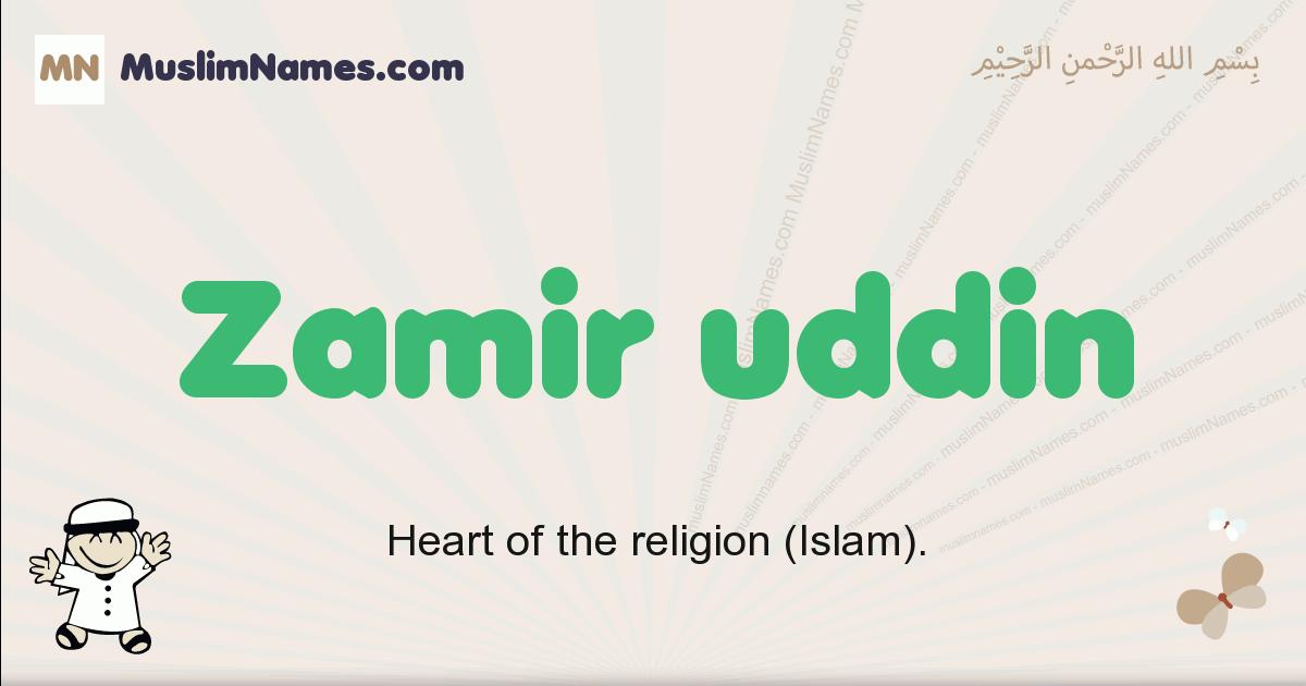 Zamir Uddin muslim boys name and meaning, islamic boys name Zamir Uddin