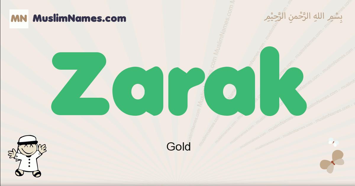 Zarak muslim boys name and meaning, islamic boys name Zarak