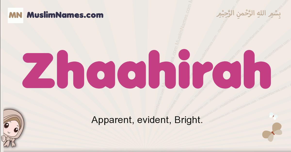Zhaahirah muslim girls name and meaning, islamic girls name Zhaahirah