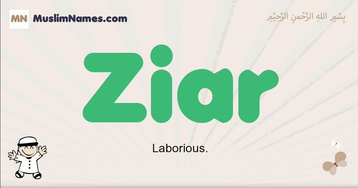 Ziar muslim boys name and meaning, islamic boys name Ziar