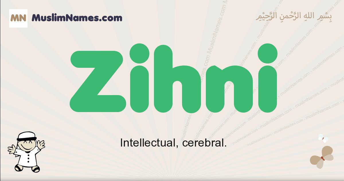 Zihni muslim boys name and meaning, islamic boys name Zihni
