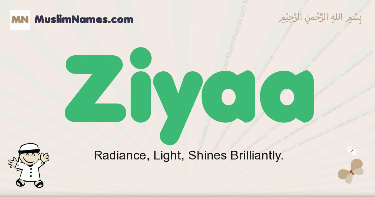 Ziyaa muslim boys name and meaning, islamic boys name Ziyaa