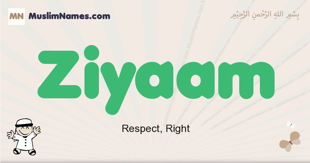 Ziyaam muslim boys name and meaning, islamic boys name Ziyaam