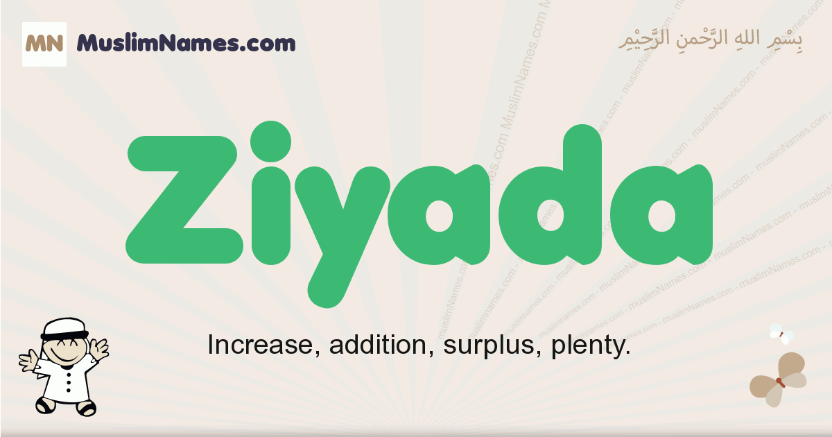 Ziyada muslim boys name and meaning, islamic boys name Ziyada