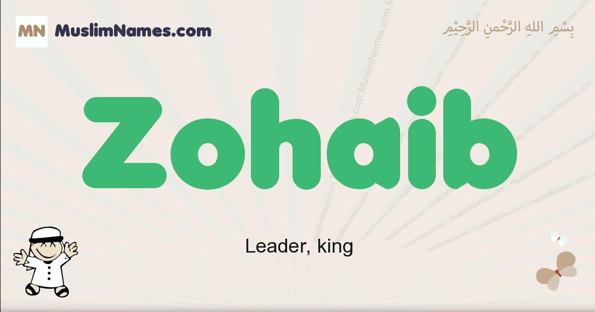 Zohaib muslim boys name and meaning, islamic boys name Zohaib