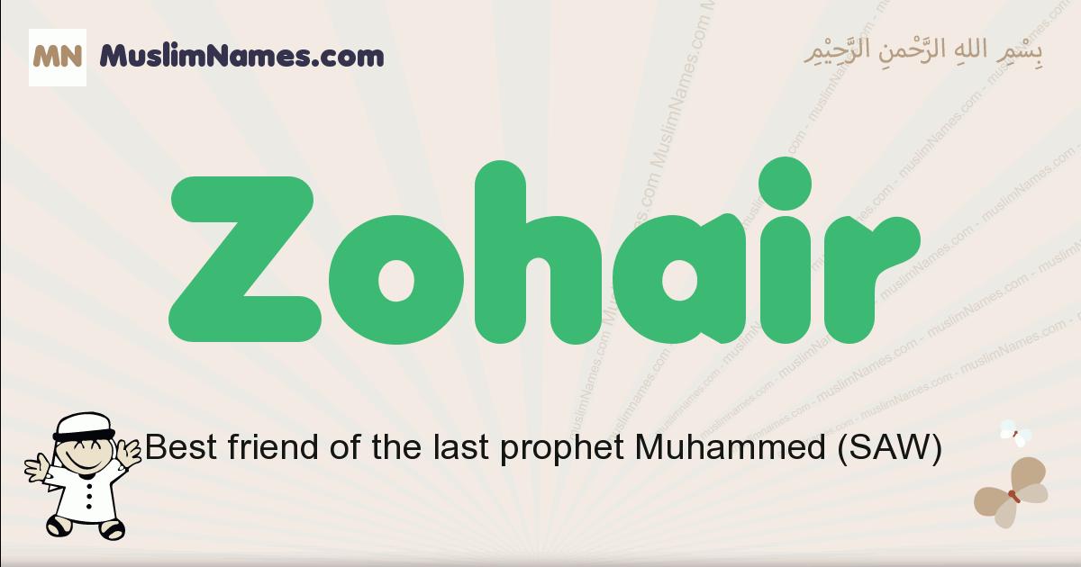 Zohair muslim boys name and meaning, islamic boys name Zohair