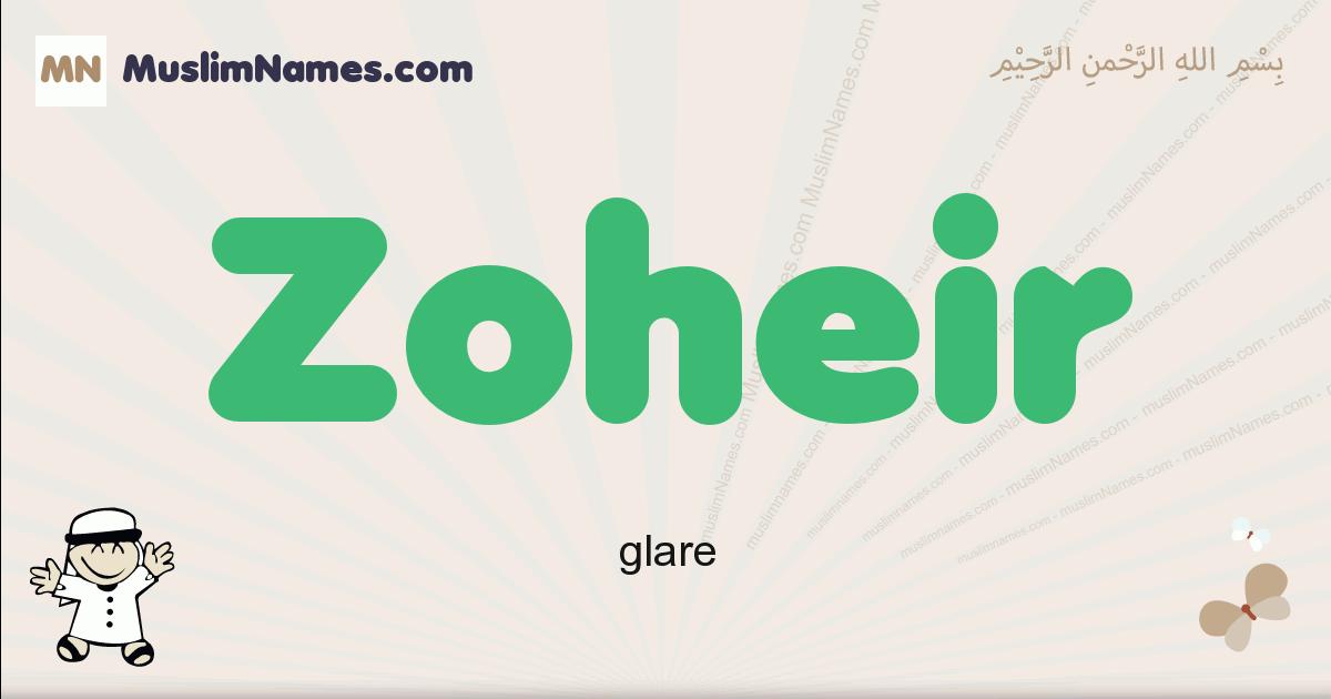 Zoheir muslim boys name and meaning, islamic boys name Zoheir