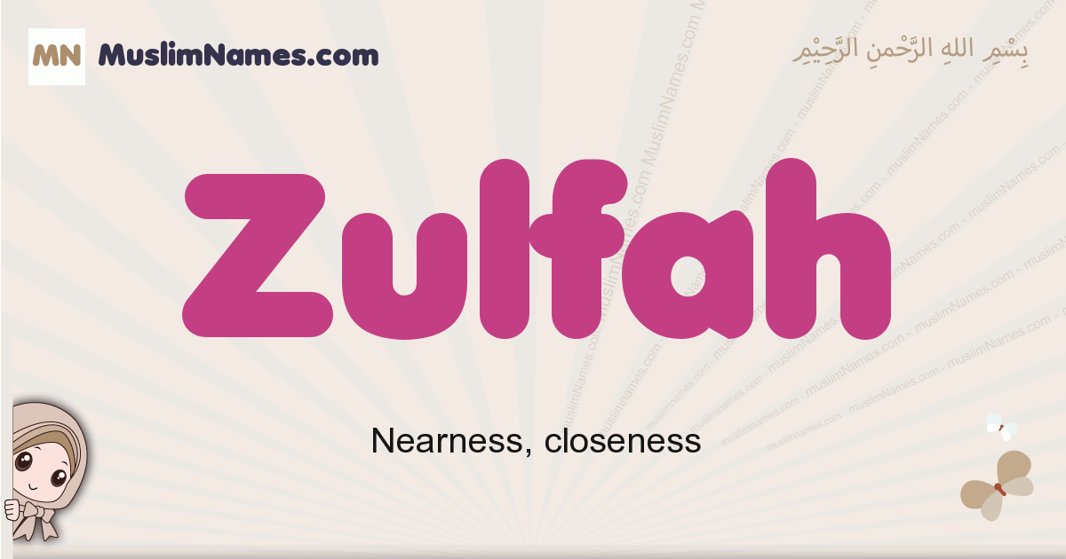 Zulfah muslim girls name and meaning, islamic girls name Zulfah
