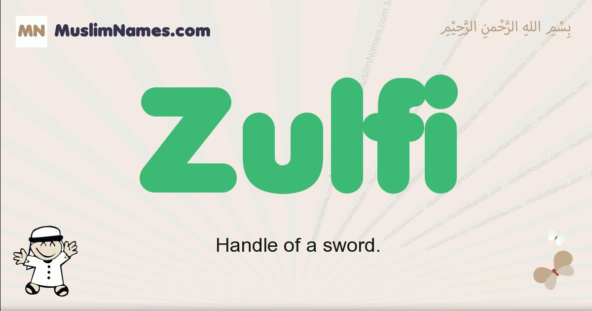 Zulfi muslim boys name and meaning, islamic boys name Zulfi