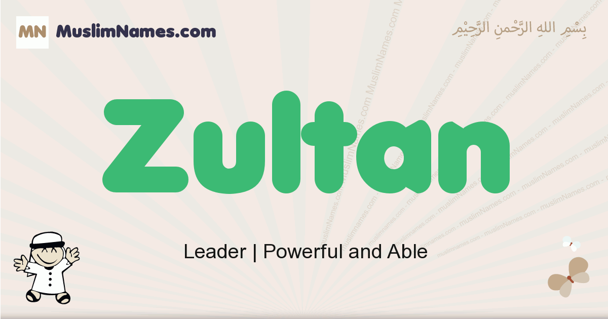 Zultan muslim boys name and meaning, islamic boys name Zultan