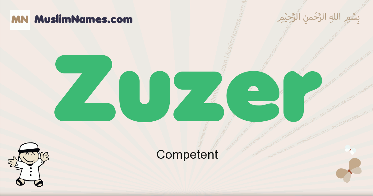 Zuzer muslim boys name and meaning, islamic boys name Zuzer